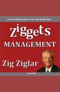 Management - Ziggets, Zig Ziglar