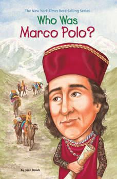 Who Was Marco Polo?, Joan Holub