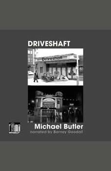 Driveshaft, michael butler