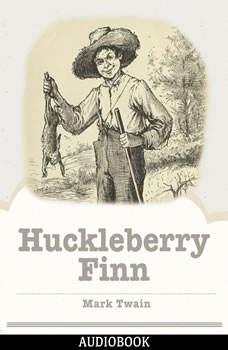 Adventures of Huckleberry Finn, Mark Twain