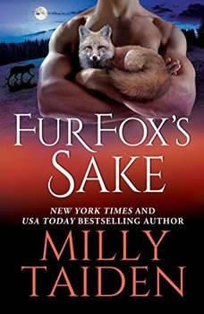 Fur Fox's Sake, Milly Taiden