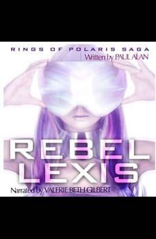 Rebel Lexis  , Paul Alan