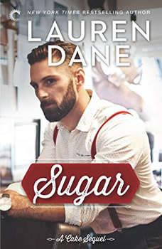 Sugar: (Whiskey Sharp), Lauren Dane