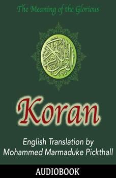 Koran, Mohammed Marmaduke Pickthall (Translator)