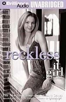 Reckless: An It Girl Novel, Cecily Von Ziegesar