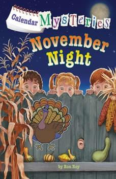 Calendar Mysteries #11: November Night, Ron Roy