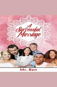 A Successful Marriage, Mr. Ben