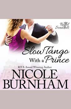 Slow Tango With a Prince, Nicole Burnham