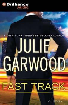 Fast Track, Julie Garwood