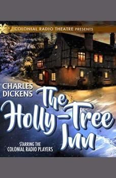 THE HOLLY TREE INN, Charles Dickens