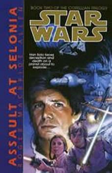 Star Wars: The Corellian Trilogy: Assault at Selonia: Book 2, Roger Macbride Allen