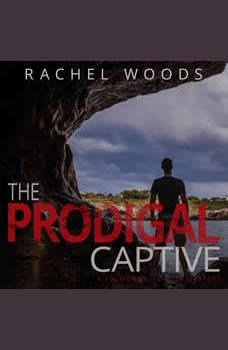 The Prodigal Captive, Rachel Woods