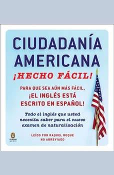 CIUDADANIA AMERICANA HECHO FACIL, Raquel Roque