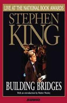 Building Bridges: Stephen King Live at the National Book Awards, Stephen King