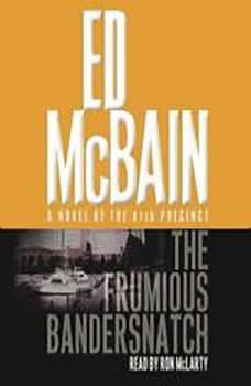 The Frumious Bandersnatch, Ed McBain