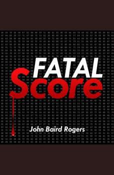 Fatal Score: Mayfield-Napolitani #1, John Baird Rogers