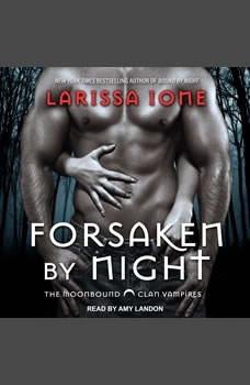 Forsaken by Night, Larissa Ione