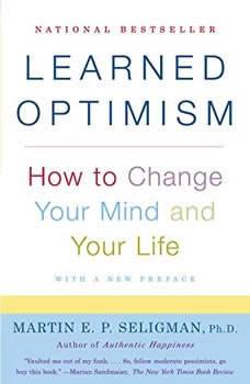 Learned Optimism, Martin E. P. Seligman