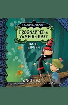 Araminta Spookie Vol. 2: Frognapped and Vampire Brat, Angie Sage
