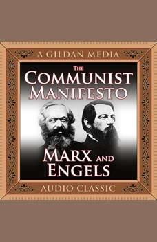 The Communist Manifesto, Karl Marx