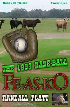 The 1898 Base-Ball Fe-As-Ko, Randall Platt