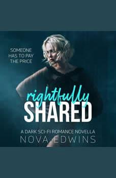 Rightfully Shared, Nova Edwins