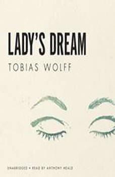 Ladys Dream, Tobias Wolff