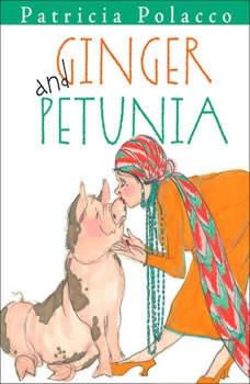 Ginger and Petunia, Patricia Polacco
