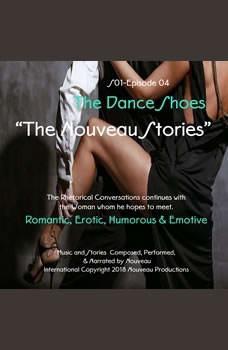 The Nouveau Stories (Series One-Episode -04) The Dance Shoes, Nouveau