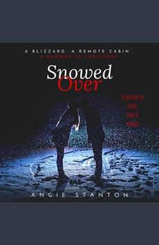 Snowed Over, Angie Stanton