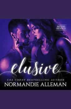 Elusive: Myths Retold Book 2, Normandie Alleman