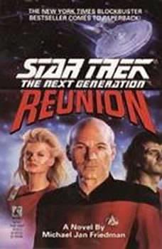 Reunion (Star Trek Next Generation), Michael Jan Friedman