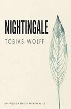 Nightingale, Tobias Wolff