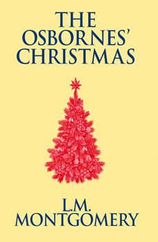 Osbornes' Christmas, The, L. M. Montgomery