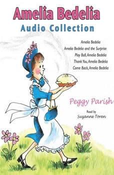 Amelia Bedelia Audio Collection, Peggy Parish