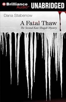 A Fatal Thaw, Dana Stabenow