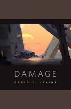 Damage: A Tor.Com Original, David D. Levine