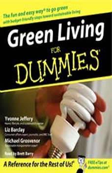Green Living for Dummies, Liz Barclay