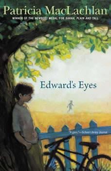 Edward's Eyes, Patricia MacLachlan