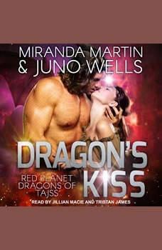 Dragon's Kiss, Miranda Martin