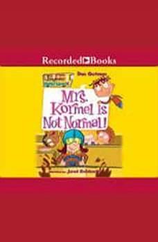 Mrs. Kormel is Not Normal, Dan Gutman