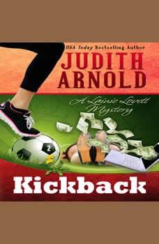 Kickback: A Lainie Lovett Mystery, Judith Arnold
