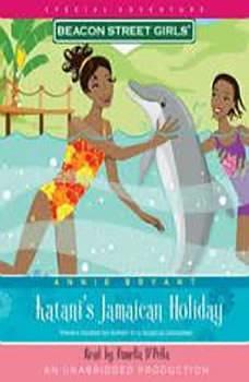 Beacon Street Girls Special Adventure: Katani's Jamaican Holiday, Annie Bryant