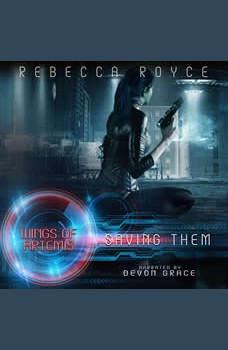Saving Them, Rebecca Royce
