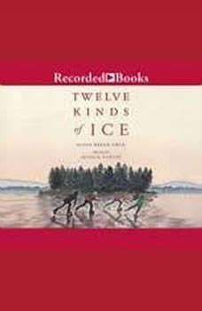 Twelve Kinds of Ice, Ellen Bryan Obed