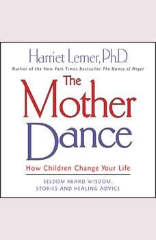 The Mother Dance, Harriet Lerner