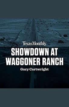 Showdown at Waggoner Ranch, Gary Cartwright