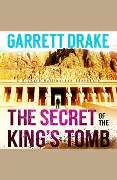 The Secret of the King's Tomb, Garrett Drake