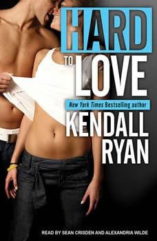 Hard to Love, Kendall Ryan