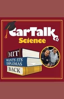 Car Talk Science: MIT Wants Its Diplomas Back, Unknown